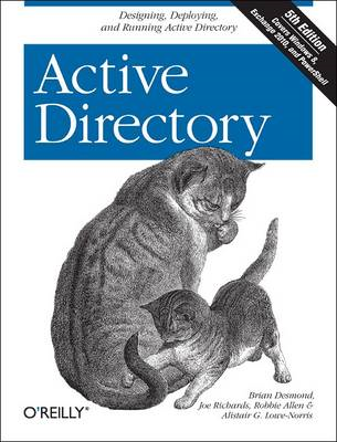Active Directory: Designing, Deploying, and Running Active Directory (BOK)