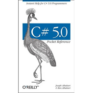 C# 5.0 Pocket Reference (BOK)