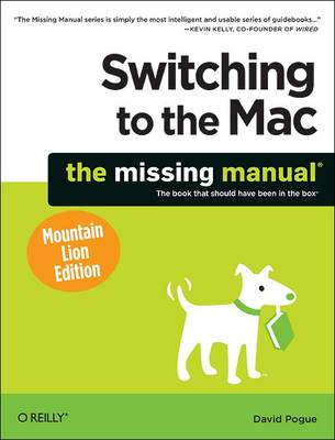 Switching to the Mac: The Missing Manual, Mountain Lion Edition (BOK)