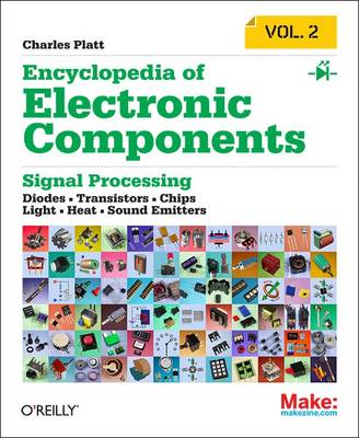 Encyclopedia of Electronic Components: LEDs, LCDs, Audio, Th (BOK)