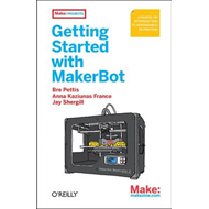 Getting Started with MakerBot (BOK)