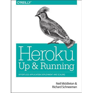 Heroku: Up and Running (BOK)