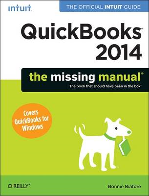 QuickBooks 2014: The Missing Manual: The Official Intuit Guide to QuickBooks 2014 (BOK)
