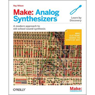Make: Analog Synthesizers (BOK)