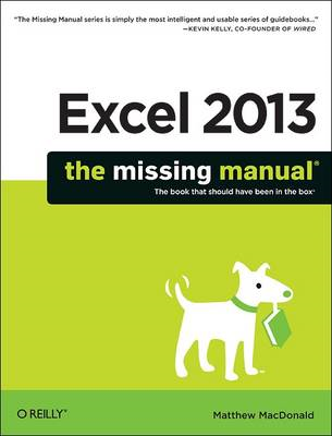 Excel 2013: The Missing Manual (BOK)