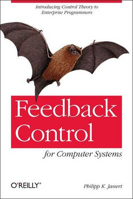 Feedback Control for Computer Systems (BOK)