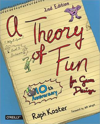 Theory of Fun for Game Design (BOK)