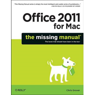 Office 2011 for Macintosh: The Missing Manual (BOK)