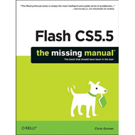 Flash CS5.5: The Missing Manual (BOK)