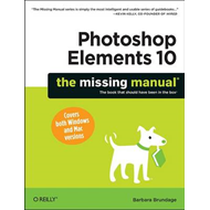 Photoshop Elements 10: The Missing Manual (BOK)