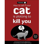 How to Tell If Your Cat is Plotting to Kill You (BOK)