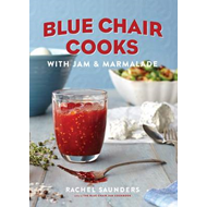 Blue Chair Cooks with Jam & Marmalade (BOK)