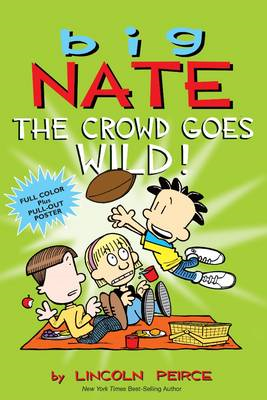 Big Nate: The Crowd Goes Wild! (BOK)