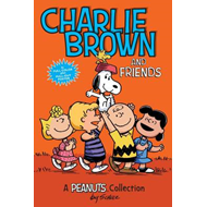 Charlie Brown and Friends: A Peanuts Collection (BOK)