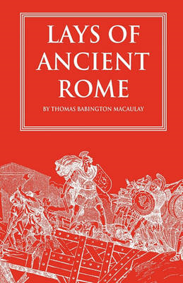 Lays of Ancient Rome (BOK)