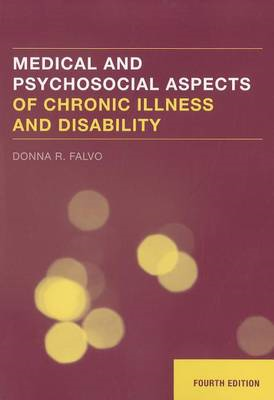 Medical and Psychosocial Aspects of Chronic Illness and Disability (BOK)