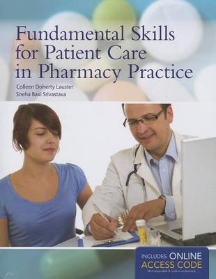 Fundamental Skills For Patient Care In Pharmacy Practice (BOK)