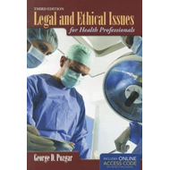 Legal and Ethical Issues for Health Professionals (BOK)