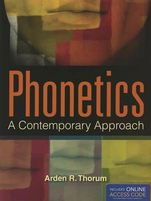 Phonetics: A Contemporary Approach (BOK)