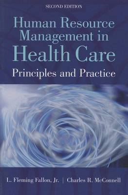 Human Resource Management in Health Care: Principles and Practice (BOK)