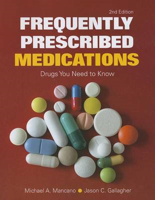 Frequently Prescribed Medications: Drugs You Need To Know (D (BOK)