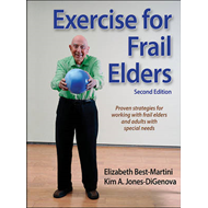 Exercise for Frail Elders-2nd Edition (BOK)