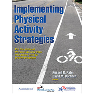 Implementing Physical Activity Strategies (BOK)