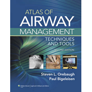 Atlas of Airway Management: Techniques and Tools (BOK)