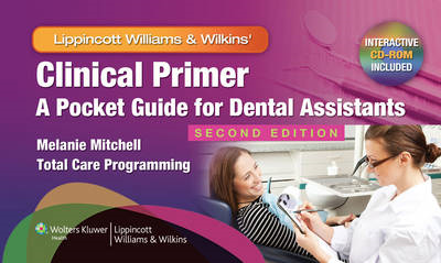 Clinical Primer: A Pocket Guide for Dental Assistants (BOK)