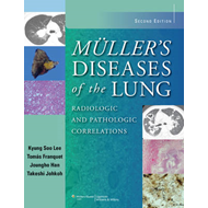 Muller's Diseases of the Lung: Radiologic and Pathologic Correlations (BOK)