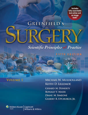 Greenfield's Surgery: Scientific Principles & Practice (BOK)