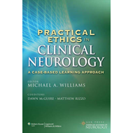 Practical Ethics in Clinical Neurology: A Case-Based Learning Approach (BOK)