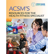 ACSM's Resources for the Health Fitness Specialist (BOK)