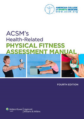 ACSM's Health-Related Physical Fitness Assessment Manual (BOK)
