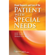Visual Diagnosis and Care of the Patient with Special Needs (BOK)