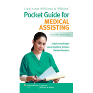 Lippincott Williams and Wilkins' Pocket Guide for Medical Assisting (BOK)