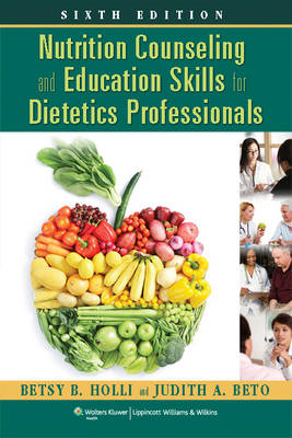 Nutrition Counseling and Education Skills for Dietetics Prof (BOK)