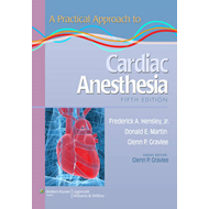 A Practical Approach to Cardiac Anesthesia (BOK)