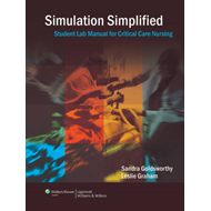 Simulation Simplified Student Lab Manual for Critical Care N (BOK)