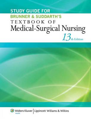 Study Guide for Brunner & Suddarth's Textbook of Medical-sur