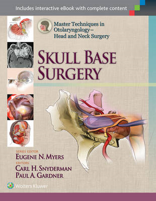Master Techniques in Otolaryngology - Head and Neck Surgery: (BOK)