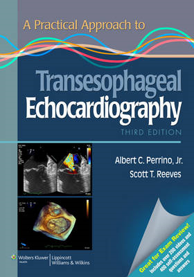 Practical Approach to Transesophageal Echocardiography (BOK)