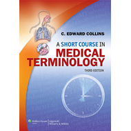 A Short Course in Medical Terminology (BOK)