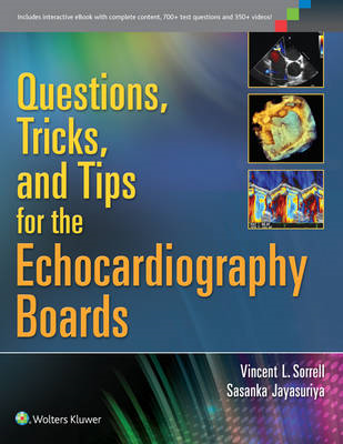 Questions, Tricks, and Tips for the Echocardiography Boards (BOK)