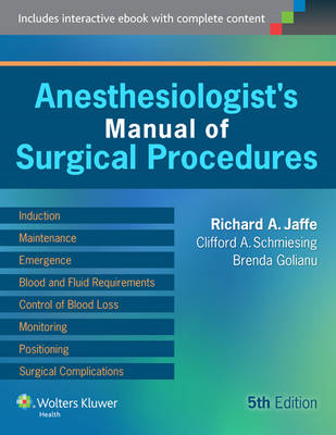 Anesthesiologist's Manual of Surgical Procedures (BOK)