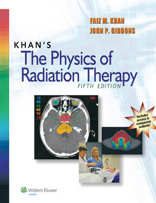 Khan's The Physics of Radiation Therapy (BOK)