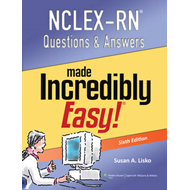 NCLEX-RN Questions and Answers Made Incredibly Easy (BOK)