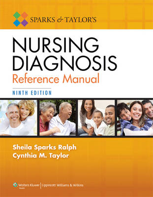 Sparks and Taylor's Nursing Diagnosis Reference Manual (BOK)