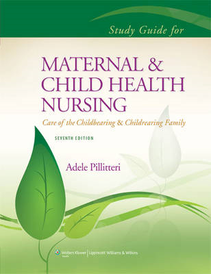 Study Guide to Accompany Maternal and Child Health Nursing (BOK)