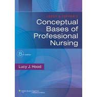 Leddy & Pepper's Conceptual Bases of Professional Nursing (BOK)
